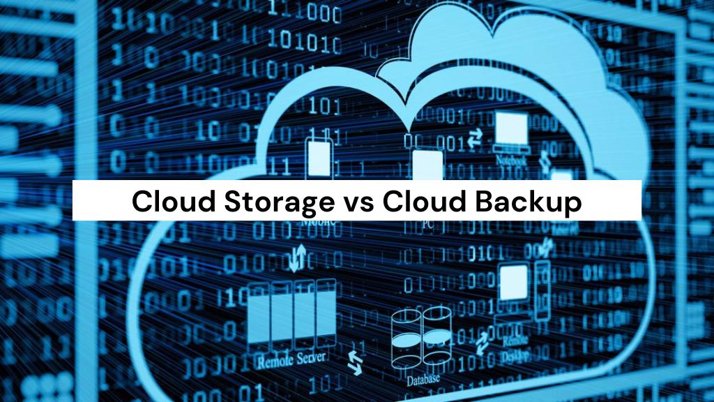 cloud storage vs backup