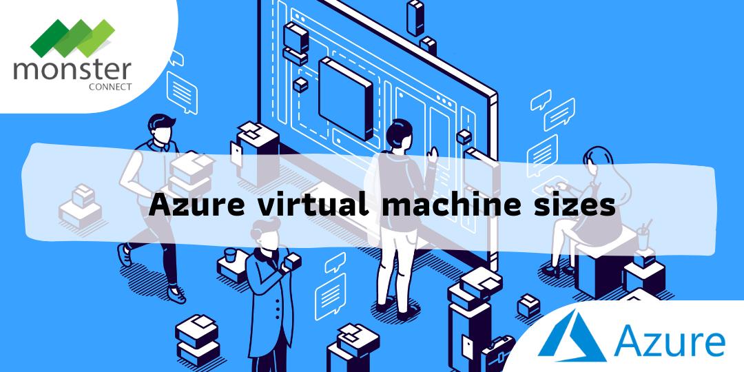 Azure virtual machine sizes