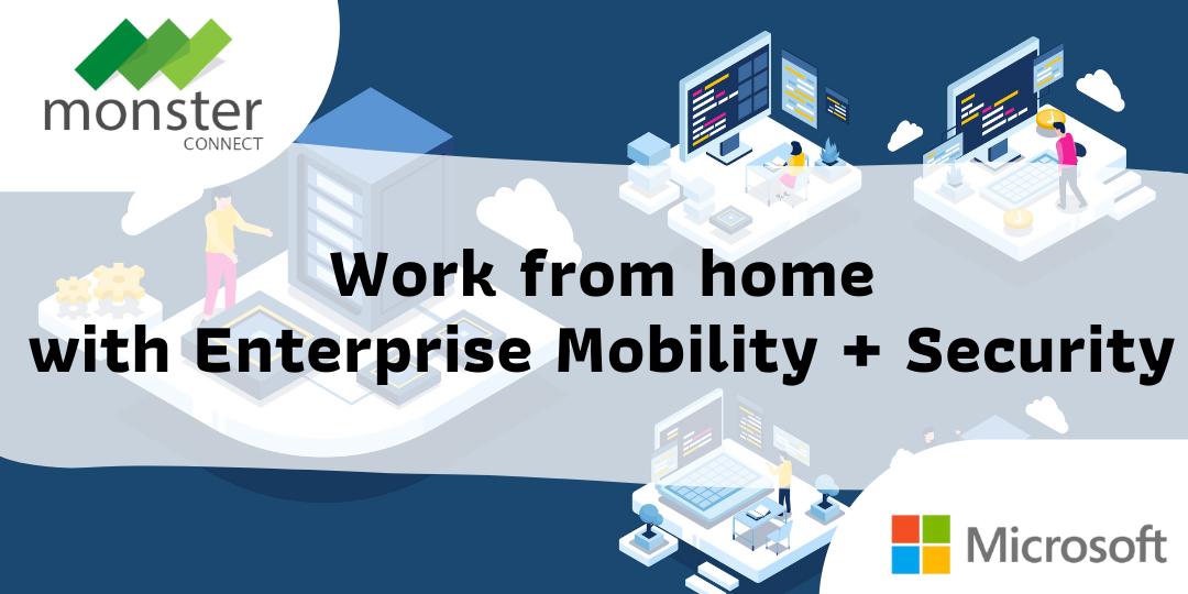 Microsoft Enterprise Mobility + Security (EMS)