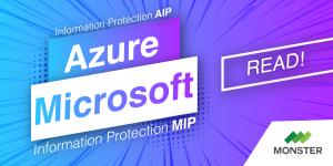 Azure Information Protection(AIP) & Microsoft Information Protection(MIP) ทำไมคล้ายกันจัง ต่างกันอย่างไร